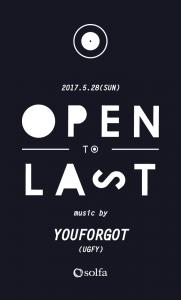 5.28_opentolast_omote